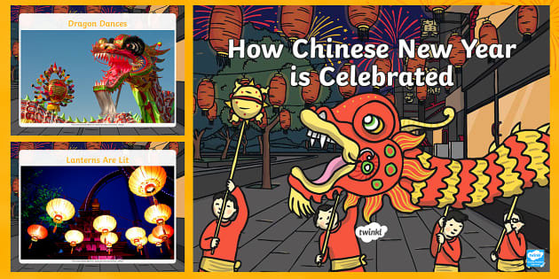 Chinese New Year Powerpoint or How Chinese New Year is Celebrated