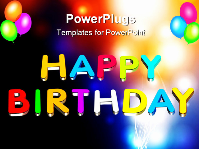 Happy Birthday Powerpoint Template for An Illustration Colorful 3d Happy Birthday Text Powerpoint