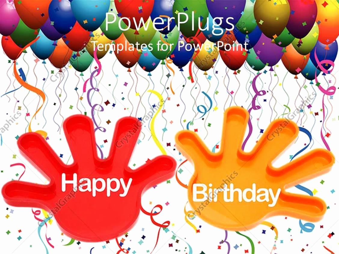 Happy Birthday Powerpoint Template Of Powerpoint Template Hands with the Words Happy Birthday