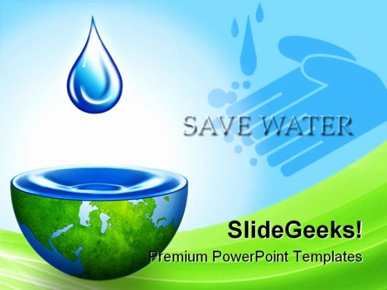 Water Powerpoint Template Of Slogan On Water Conservation Brainly