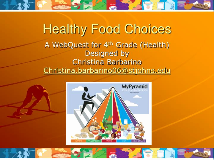 Healthy Food Powerpoint Of Ppt Healthy Food Choices Powerpoint Presentation Id